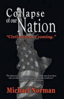 Collapse of Our Nation av Michael Norman (Heftet)