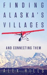 Omslag - Finding Alaska's Villages