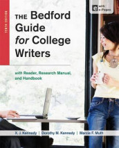 The Bedford Guide for College Writers with Access Code av Dorothy M Kennedy, Mr X J Kennedy og University Marcia F Muth (Heftet)