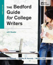 The Bedford Guide for College Writers with Reader av Dorothy M Kennedy, Mr X J Kennedy og University Marcia F Muth (Heftet)