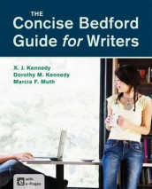 The Concise Bedford Guide for Writers av Dorothy M Kennedy, Mr X J Kennedy og University Marcia F Muth (Heftet)