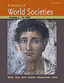 A History of World Societies: To 1600 v. 1 av John P. McKay, Patricia Buckley Ebrey, Roger B. Beck, Clare Haru Crowston, Merry E. Wiesner-Hanks og Jerry Davila (Heftet)