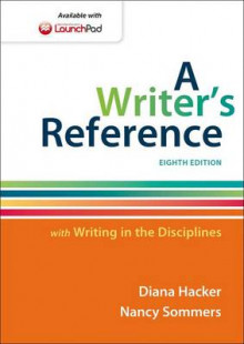A Writer's Reference with Writing in the Disciplines av Diana Hacker og Nancy Sommers (Heftet)