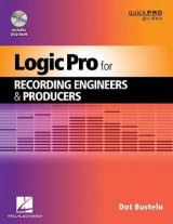 Omslag - Logic Pro for Recording Engineers and Producers