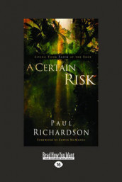A Certain Risk av Paul Andrew Richardson (Heftet)