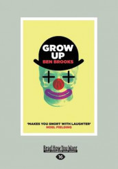 Grow Up av Ben Brooks (Heftet)