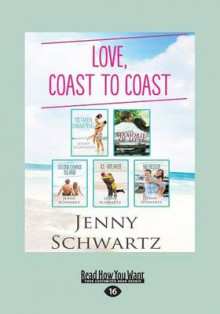 Love, Coast to Coast/Mistaken Engagement/Memories of Love/Second Chance Island/Ice-Breaker/No Rescue av Jenny Schwartz (Heftet)