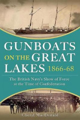Omslag - Gunboats on the Great Lakes 1866-68