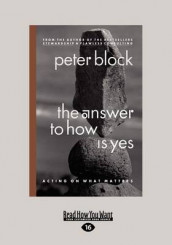 The Answer to How is Yes (1 Volume Set) av Peter Block (Heftet)