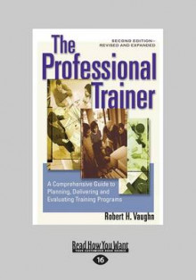 The Professional Trainer (1 Volume Set) av Robert Vaughn (Heftet)
