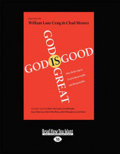 God is Great, God is Good av William Lane Craig og Chad Meister (Heftet)