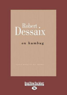 On Humbug av Robert Dessaix (Heftet)