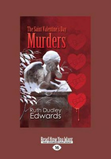 The Saint Valentine's Day Murders (Robert Amiss Mysteries) av Ruth Dudley Edwards (Heftet)