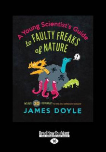 A Young Scientist's Guide to Faulty Freaks of Nature av James Doyle (Heftet)