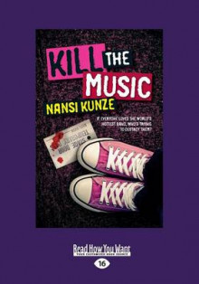 Kill The Music (Large Print 16pt) av Nansi Kunze (Heftet)