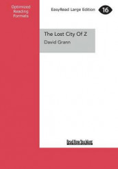 The Lost City of Z av David Grann (Heftet)