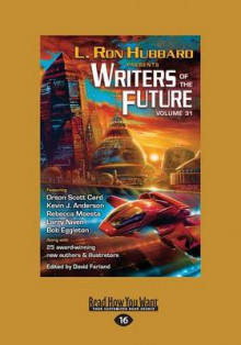 Writers of the Future Volume 31: Volume 31 av L. Ron Hubbard (Heftet)