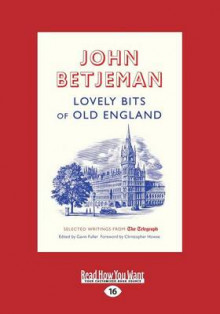 Lovely Bits of Old England av John Betjeman (Heftet)