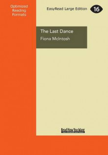 The Last Dance av Fiona McIntosh (Heftet)