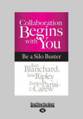 Collaboration Begins with You av Ken Blanchard og Eunice Parisi-Carew (Heftet)