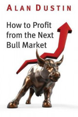 Omslag - How to Profit from the Next Bull Market