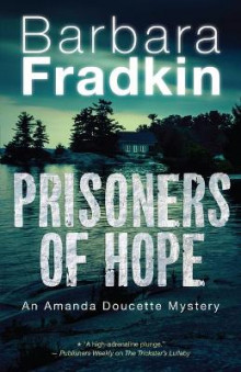 Prisoners of Hope av Barbara Fradkin (Heftet)