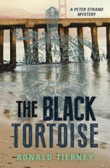 The Black Tortoise av Ronald Tierney (Heftet)