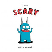 I Am Scary av Elise Gravel (Kartonert)