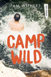 Camp Wild av Pam Withers (Heftet)
