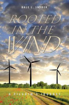 Rooted in the Wind av Dale L Snyder (Heftet)
