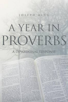 A Year in Proverbs av Joseph King (Heftet)