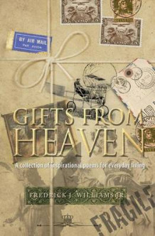 Gifts from Heaven av Fredrick J Williams Jr (Heftet)