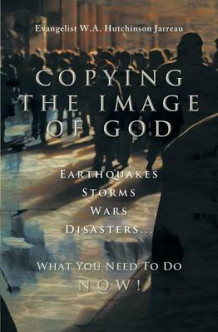Copying the Image of God av W a Hutchinson Jarreau (Heftet)