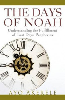 The Days of Noah av Ayo Akerele (Heftet)