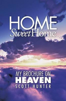 Home Sweet Home av Scott Hunter (Heftet)