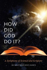 Omslag - How Did God Do It?
