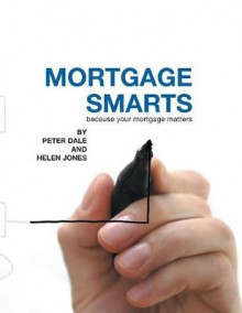 Mortgage Smarts av Peter Dale og Helen Jones (Heftet)