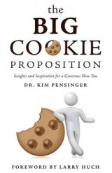 Omslag - The Big Cookie Proposition - Insights and Inspiration for a Generous New You