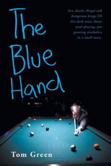 The Blue Hand av Tom Green (Heftet)