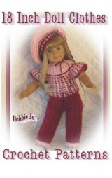 Omslag - 18 Inch Doll Clothes Crochet Patterns