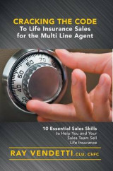 Omslag - Cracking the Code to Life Insurance Sales for the Multi Line Agent