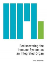 Omslag - Rediscovering the Immune System as an Integrated Organ