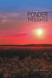 Ponder Thoughts av Janet M Jones (Heftet)