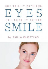 Omslag - She Said It with Her Eyes He Heard It in Her Smile