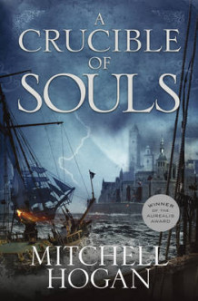 A Crucible of Souls av Mitchell Hogan (Heftet)
