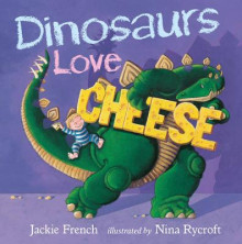 Dinosaurs Love Cheese av Jackie French (Heftet)