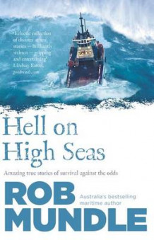Hell on High Seas av Rob Mundle (Heftet)