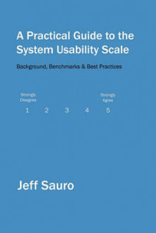 A Practical Guide to the System Usability Scale av Jeff Sauro (Heftet)