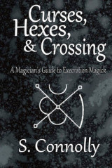 Omslag - Curses, Hexes & Crossing