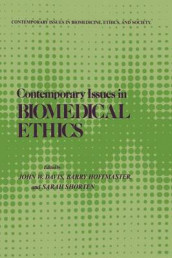 Contemporary Issues in Biomedical Ethics av John W. Davis, Barry Hoffmaster og Sarah J. Shorten (Heftet)
